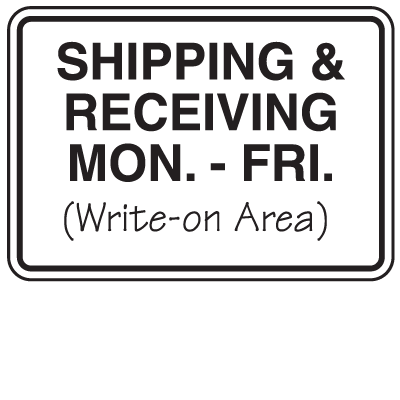 Shipping And Receiving Mon To Fri Signs