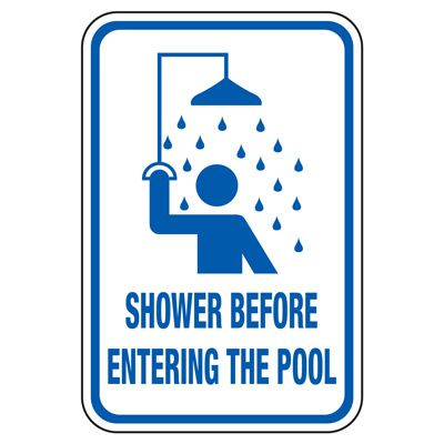 Shower Before Entering The Pool - Pool Signs