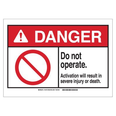 Brady ANSI Sign - Danger - Do Not Operate - Part Number - 144473 - 1/Each