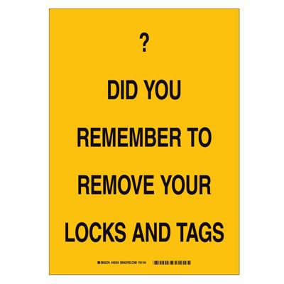 Brady Lockout Reminder Sign - Do you remember to remove your locks and tags -  - Part Number - 25876 - 1/Each