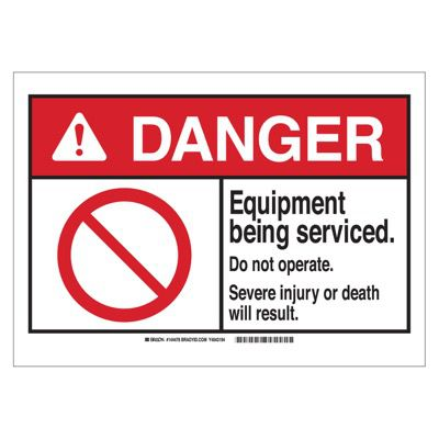 Brady ANSI Sign - Danger - Equipment Being Services - Plastic - Part Number - 144476 - 1/Each