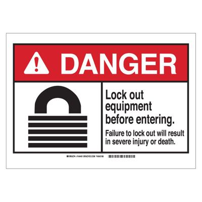 Brady ANSI Sign - Danger - Lockout Equipment Before Entering - Self Sticking Polyester - Part Number - 144491 - 1/Each