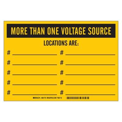 Brady Lockout Sign - MORE THAN ONE VOLTAGE SOURCE - Up to 10 Sources - Part Number - 60179 - 1/Each