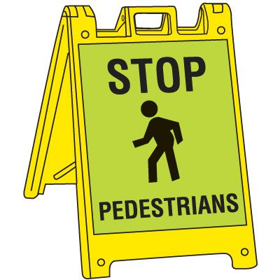 Stop For Pedestrians Signicade Crosswalk Sign