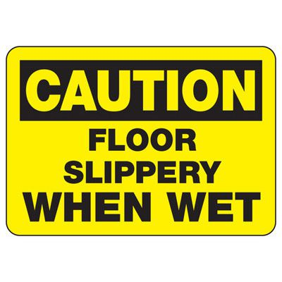 OSHA Caution Signs - Floor Slippery When Wet
