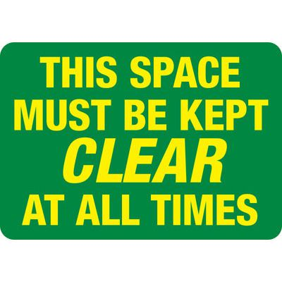 Space Must Be Kept Clear - Industrial Slip and Trip Sign