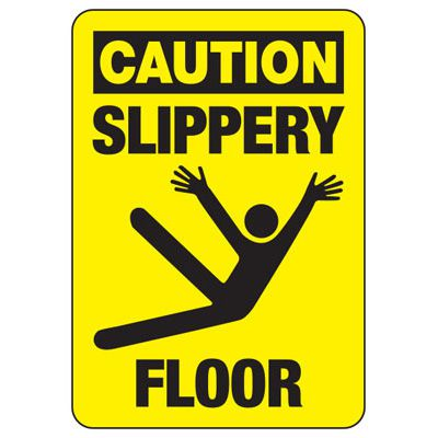 Caution Slippery Floor - Industrial Slip and Trip Sign