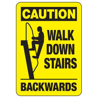 Caution Walk Down Stairs - Industrial Slip and Trip Sign