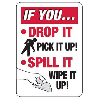 If You Drop It - Industrial Slip and Trip Sign