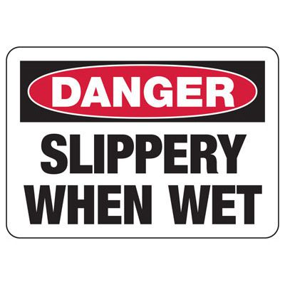 Danger Slippery When Wet - Industrial Slip and Trip Sign