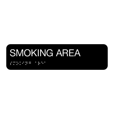 Smoking Area - Standard Worded Braille Signs