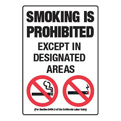 Smoking Is Prohibited  - California No Smoking Signs