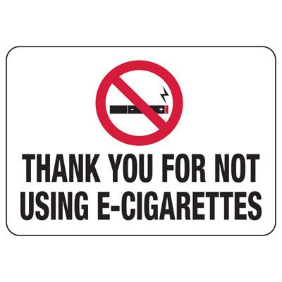No Smoking Signs - Thank You For Not Using E-Cigarettes