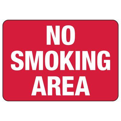 No Smoking Area Signs - Aluminum, Plastic or Vinyl