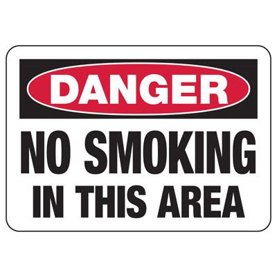No Smoking Signs - Danger No Smoking In This Area