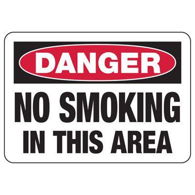 No Smoking Signs - Danger No Smoking In This Area