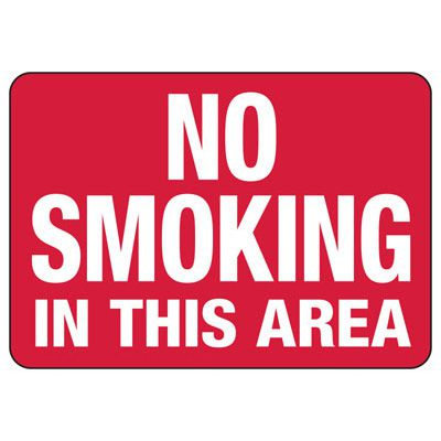 No Smoking In This Area Signs - Aluminum, Plastic or Vinyl
