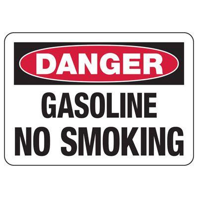 No Smoking Signs - Danger Gasoline No Smoking