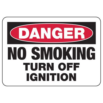 No Smoking Signs - Turn Off Ignition