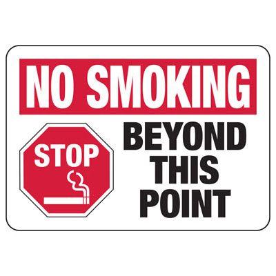 No Smoking Beyond This Point - No Smoking Sign