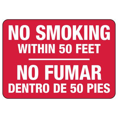 Bilingual No Smoking Within 50 Feet - Industrial Smoking Sign