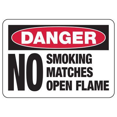 Danger No Smoking No Matches - Industrial Smoking Signs
