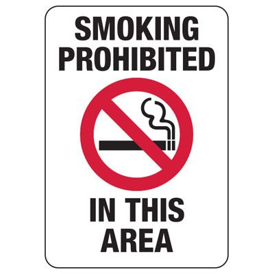 Smoking Prohibited In Area - Industrial Smoking Signs