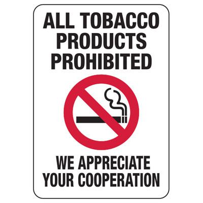 Tobacco Products Prohibited - Industrial Smoking Signs