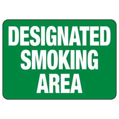 Designated Smoking Area - Industrial Smoking Signs