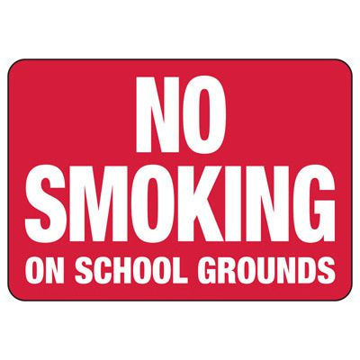 No Smoking On School Grounds - Industrial Smoking Sign