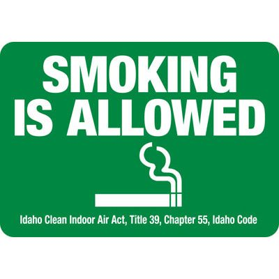 Idaho Smoking Is Allowed Sign
