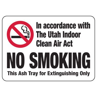 No Smoking This Ashtray For Extinguishing - Utah No Smoking Sign