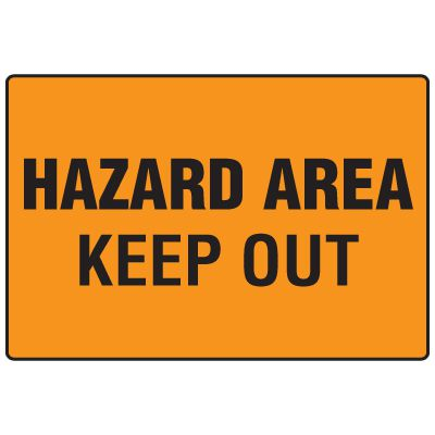 Snap Loop Signs - Hazard Area Keep Out