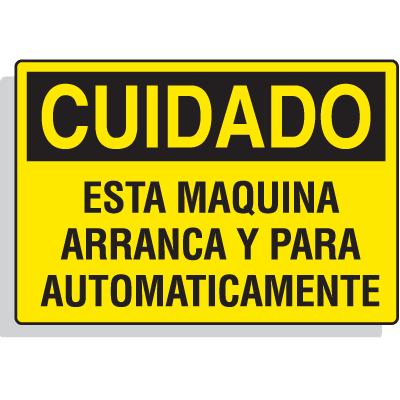Spanish Hazard Warning Labels - Cuidado Esta Maquina Arranca Y Para Automaticamente
