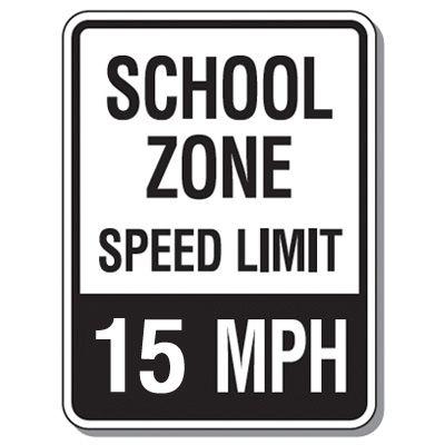 Speed Limit Signs - School Zone Speed Limit 15 Mph