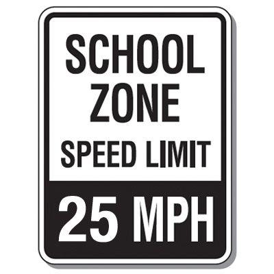 Speed Limit Signs - School Zone Speed Limit 25 Mph