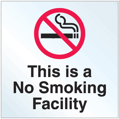 Static Cling No Smoking Decals- This Is A No Smoking Facility