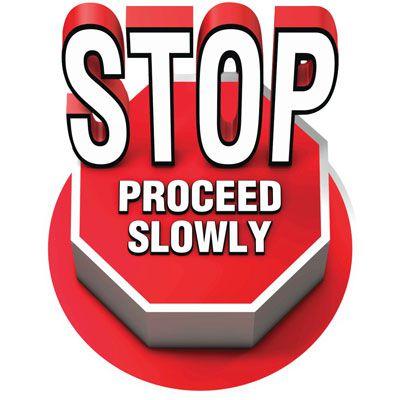 3D Floor Marker - Stop Proceed Slowly