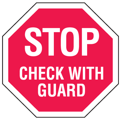 Multi-Worded Stop Signs - Check With Guard
