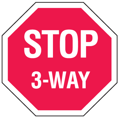 Multi-Worded Stop Signs - 3-Way