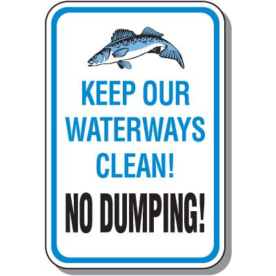 Stormwater Management Sign - Keep Our Waterways Clean! No Dumping