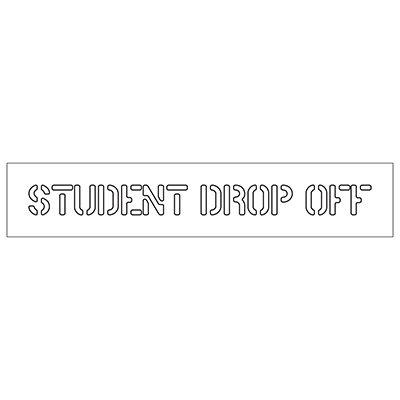 Student Drop-Off - Plastic Wording Stencils