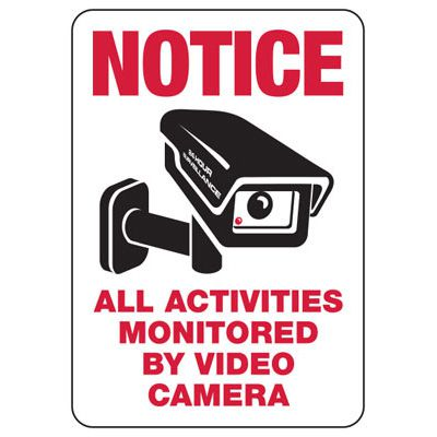 All Activities Monitored By Camera - Surveillance Signs