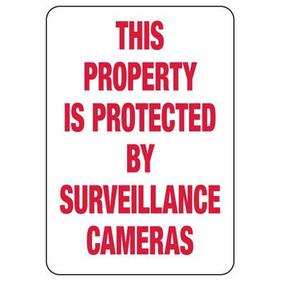 This Property Is Protected By Surveillance Cameras - Vandalism Signs