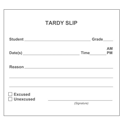Tardy Slip - School Forms and Passes