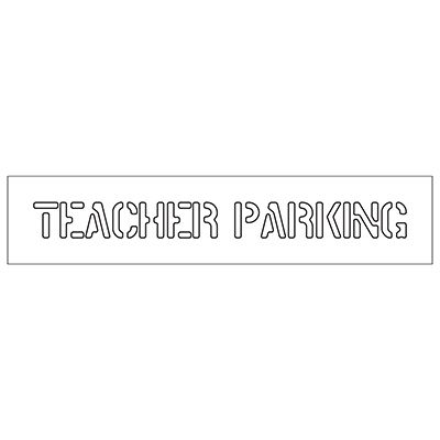 Teacher Parking - Plastic Wording Stencils