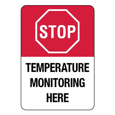 Temperature Monitoring Here Sign