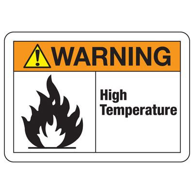 Temperature Warning Signs - Warning High Temperature (with Graphic)