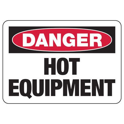Temperature Warning Signs - Danger Hot Equipment