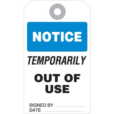 Temporarily Out Of Use - Accident Prevention Heavy Duty Plastic Tag